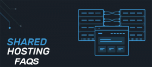 6 FAQs About Shared Hosting
